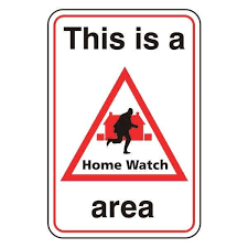 Home watch sign