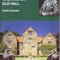 Frederick Hill&	Washington Old Hall by Sheila Arbuckle Price: £5.00