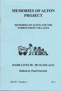 Alton Papers 1 - Hard Lives 50 - 80 Years Ago