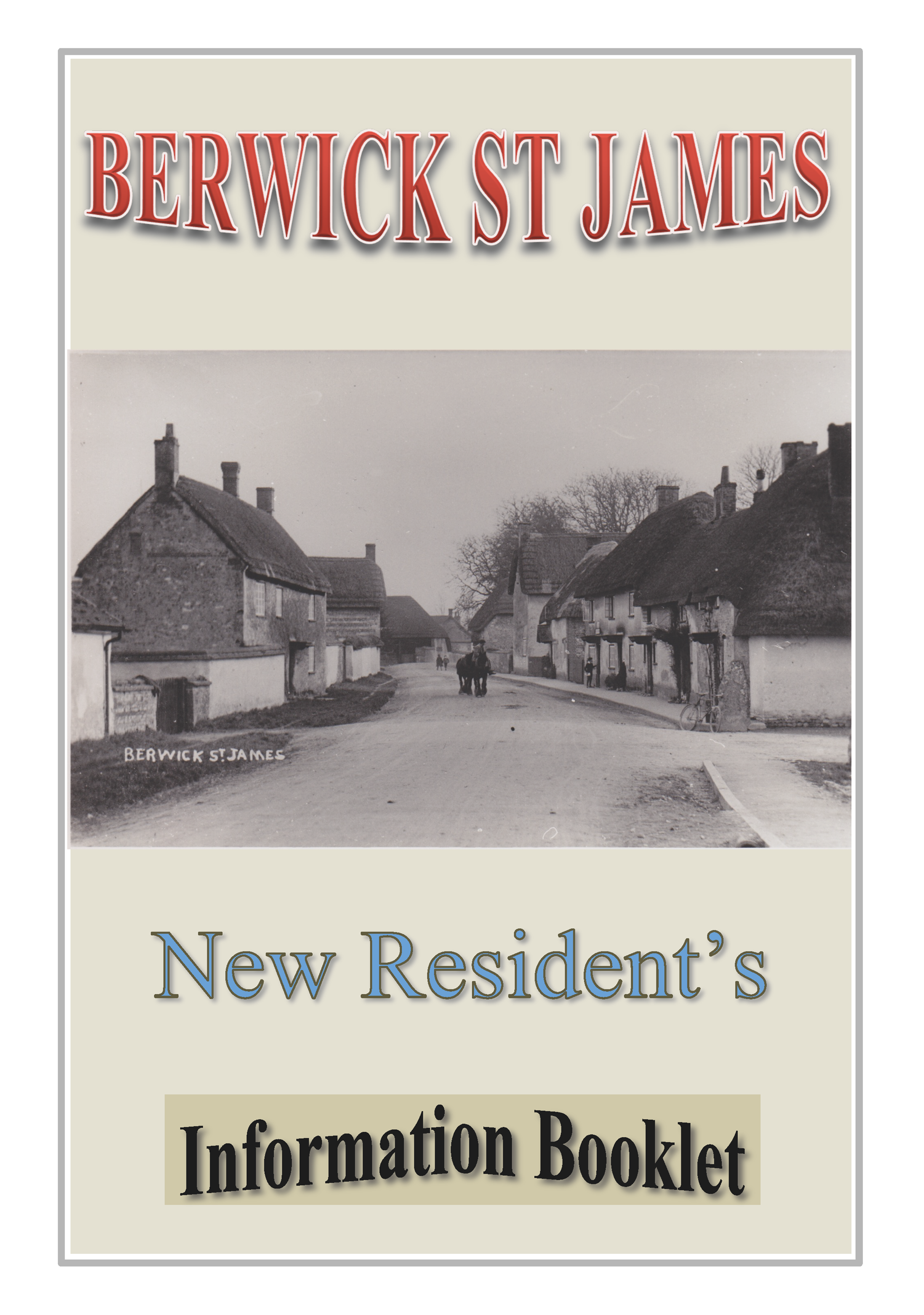 Berwick St James Parish A Welcome Booklet
