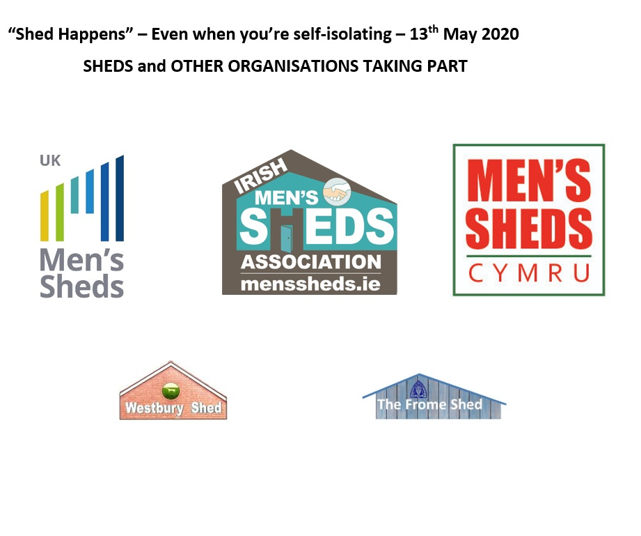 'Shed Happens' - Even if you're self isolating #8 - 13th May 2020 (UK Shed Show)