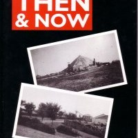 Then and Now By Ashley Sutherland & John Wood (Out Of Print)
